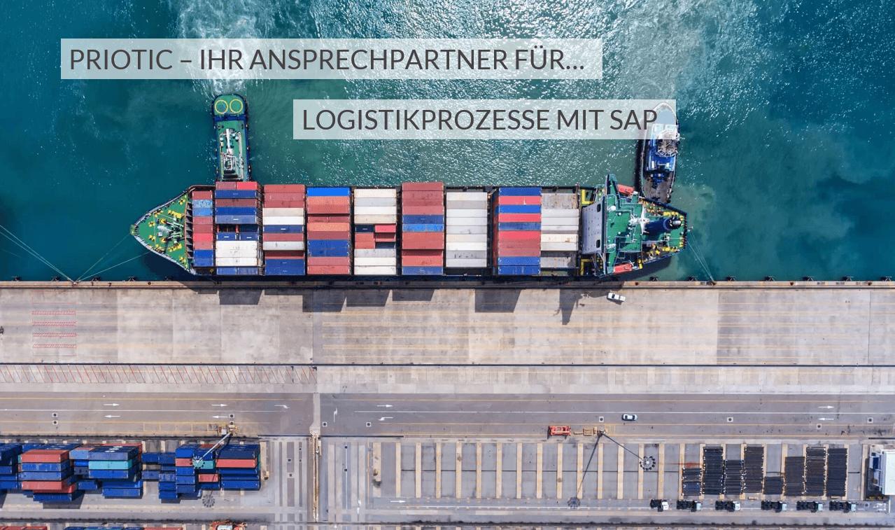 Priotic Ihr Ansprechpartner für Logistikprozesse mit SAP